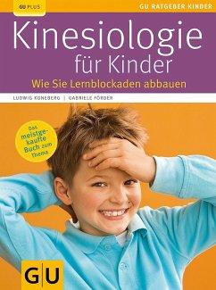 Kinesiologie für Kinder - Koneberg, Ludwig; Förder, Gabriele