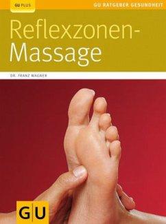 Reflexzonen-Massage - Wagner, Franz