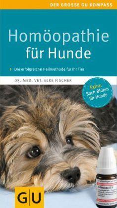 Homöopathie für Hunde - Fischer, Elke