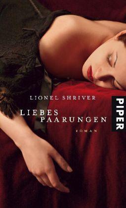 Liebespaarungen - Shriver, Lionel