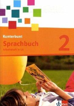 Das Kunterbunt Sprachbuch. Arbeitsheft 2. Schuljahr mit Lernsoftware zum Download in Lateinischer Ausgangsschrift