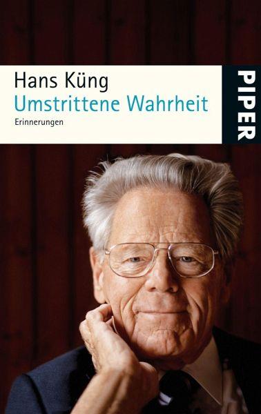 Umstrittene Wahrheit - Küng, Hans