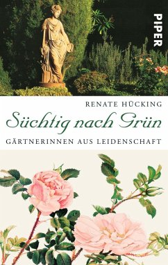 Süchtig nach Grün - Hücking, Renate