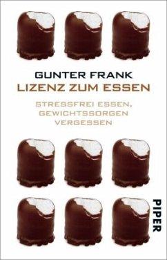 Lizenz zum Essen - Frank, Gunter