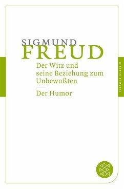 Der Witz und seine Beziehung zum Unbewußten / D...
