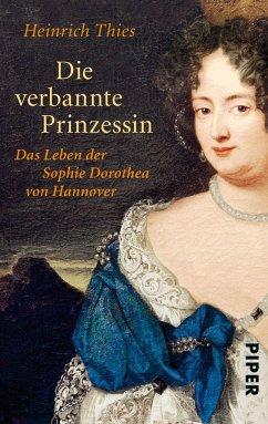 Die verbannte Prinzessin - Thies, Heinrich