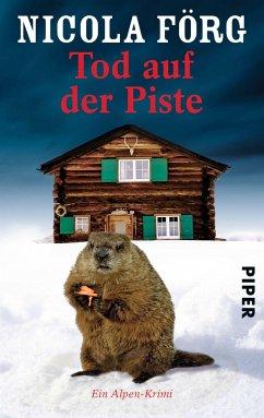 Tod auf der Piste / Kommissarin Irmi Mangold Bd.1 - Förg, Nicola