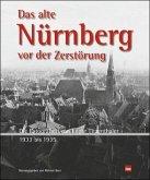 Das alte Nürnberg vor der Zerstörung
