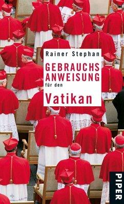 Gebrauchsanweisung für den Vatikan - Stephan, Rainer