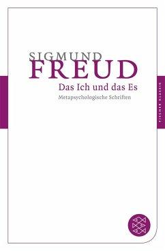 Das Ich und das Es - Freud, Sigmund