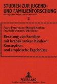 Beratung von Familien mit krebskranken Kindern: Konzeption und empirische Ergebnisse