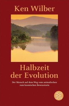 Halbzeit der Evolution - Wilber, Ken