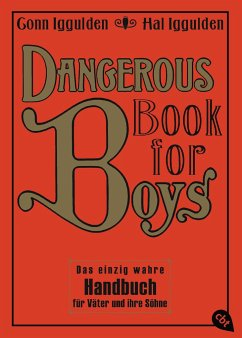 Dangerous Book for Boys, Deutsche Ausgabe - Iggulden, Conn; Iggulden, Hal