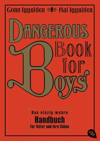 Dangerous Book for Boys - Iggulden, Conn; Iggulden, Hal