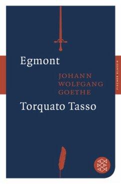 Egmont / Torquato Tasso - Goethe, Johann Wolfgang von