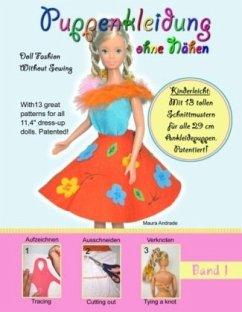 Puppenkleidung ohne Nähen, Band 1 - Doll Fashio...