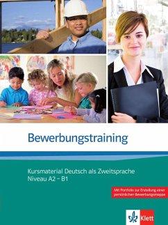 Bewerbungstraining. Kursmaterial Deutsch als Zw...