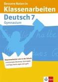 Bessere Noten in Klassenarbeiten Deutsch. 7. Schuljahr