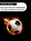 Eine neue Sicht der Fußball-Welt