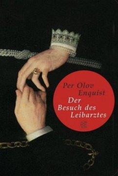 Der Besuch des Leibarztes - Enquist, Per Olov