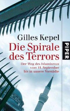 Die Spirale des Terrors - Kepel, Gilles