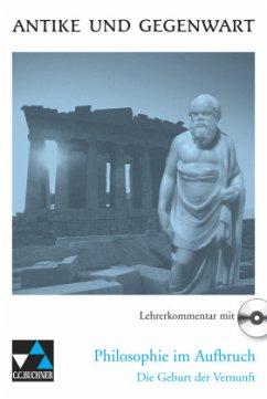Philosophie im Aufbruch, Lehrerkommentar mit CD...