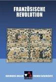 Buchners Kolleg. Themen Geschichte. Französische Revolution