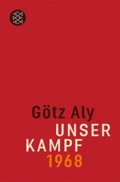 Unser Kampf - Aly, Götz