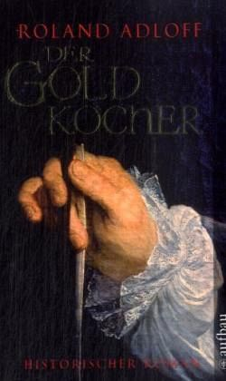 Der Goldkocher - Adloff, Roland