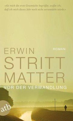 Vor der Verwandlung - Strittmatter, Erwin