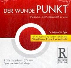 Der Wunde Punkt, 8 Audio-CDs - Dyer, Wayne W.
