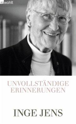 Unvollständige Erinnerungen - Jens, Inge