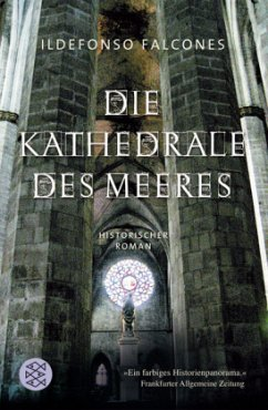 Die Kathedrale des Meeres - Falcones, Ildefonso