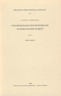 Gesamtkatalog der Frühdrucke in kyrillischer Schrift I-VII