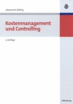 Kostenmanagement und Controlling - Stelling, Johannes N.