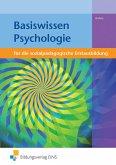 Basiswissen Psychologie. Sozialpädagogische Erstausbildung. Lehr-/Fachbuch