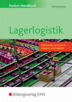 Pocket-Handbuch Lagerlogistik - Woitschützke, Claus-Peter