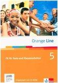Orange Line / Fit für Tests und Klassenarbeiten Band 5