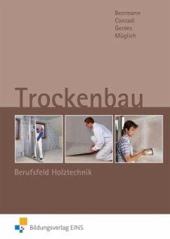 Trockenbau. Berufsfeld Holztechnik Lehr-/Fachbuch