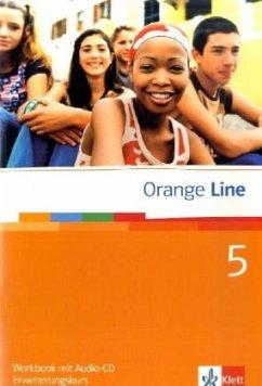 Orange Line / Workbook Teil 5 (5. Lernjahr) Erweiterungskurs