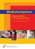 Medienkompetenz. Sozialpädagogische Berufe. Lehr-/Fachbuch