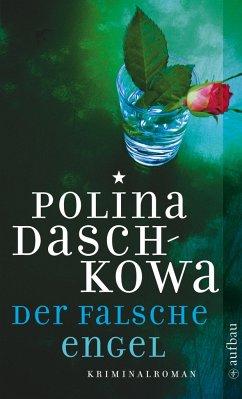 Der falsche Engel - Daschkowa, Polina