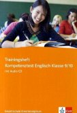 Trainingsheft Kompetenztest Englisch Klasse 9/10. Gesamtschule Erweiterungskurs