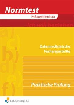 Normtest Zahnmedizinische Fachangestellte. Aufgabenband - Schulz, Sabine