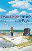 Urlaub mit Papa