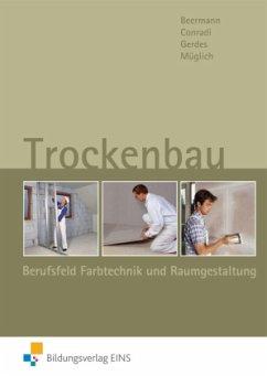 Trockenbau - Apholz, Talke; Beermann, Werner; Conradi, Hans-Gerhard