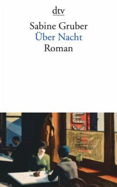 Über Nacht - Gruber, Sabine