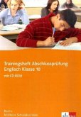 Trainingsheft Englisch. Mittlerer Schulabschluss. Klasse 10. Berlin. Mit Audio-CD