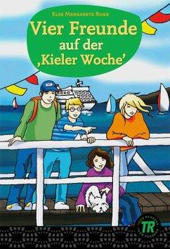 Vier Freunde auf der ,Kieler Woche´