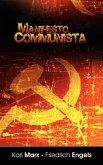 Manifiesto del Partido Comunista (Spanish Edition)